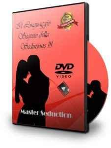 Videocorso sul linguaggio del corpo della seduzione - Master Seduction: Il linguaggio Segreto Della Seduzione